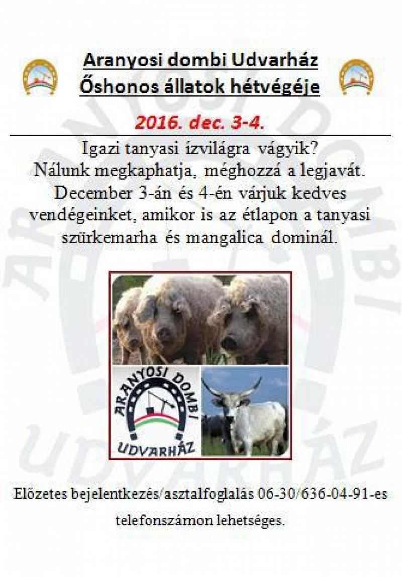 Meghívó Aranyosi dombi Udvarház Őshonos állatok hétvégéjére